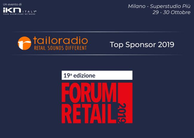 Il 29 e 30 ottobre, Tailoradio al Forum Retail 2019!