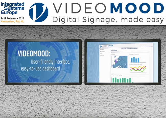 VideoMOOD™, Digital Signage made easy: un successo ad ISE 2016!