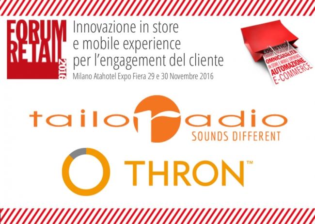 Il 29 e 30 Novembre, Tailoradio partecipa al Forum Retail 2016, con THRON!